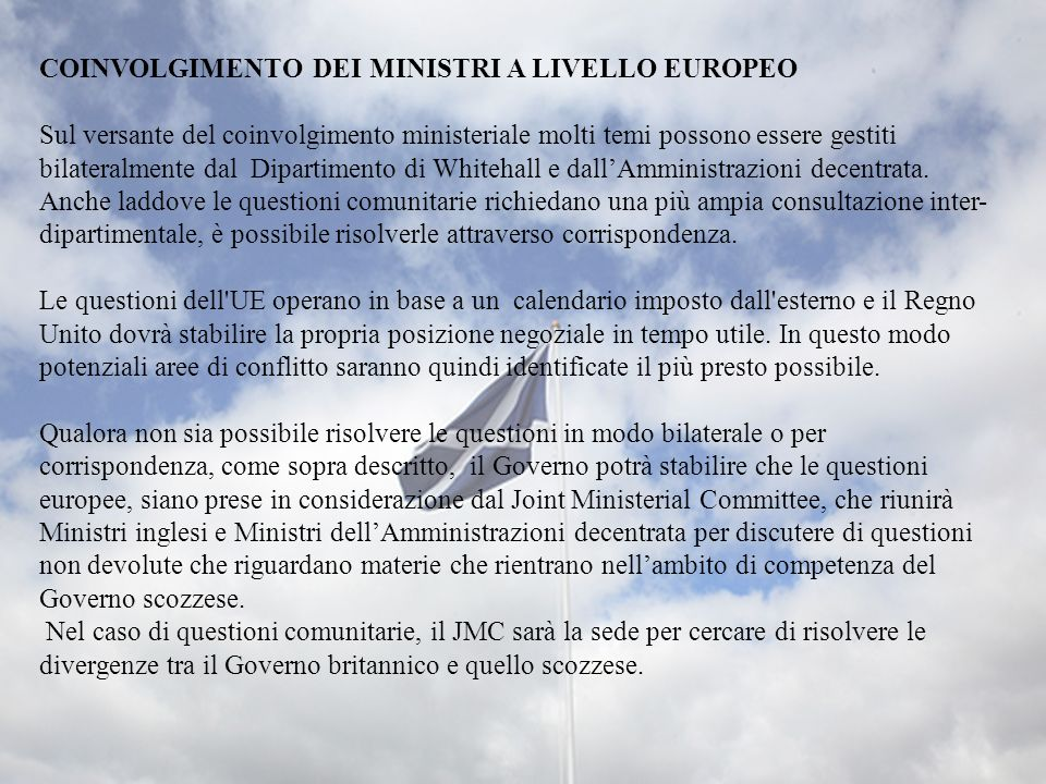 COINVOLGIMENTO DEI MINISTRI A LIVELLO EUROPEO