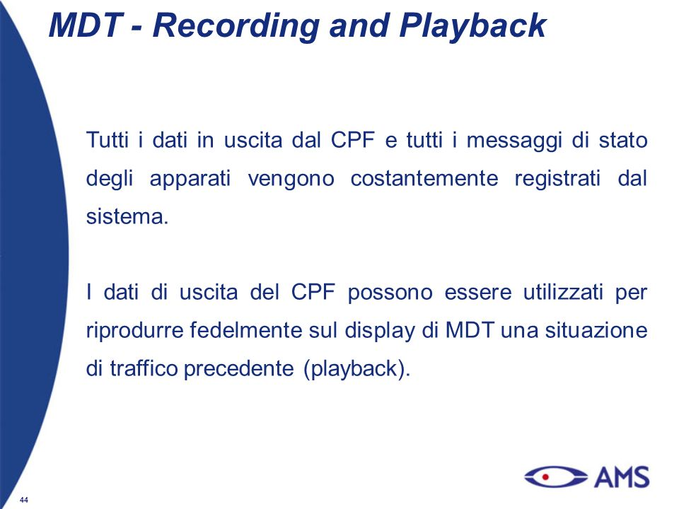 MDT - Recording and Playback