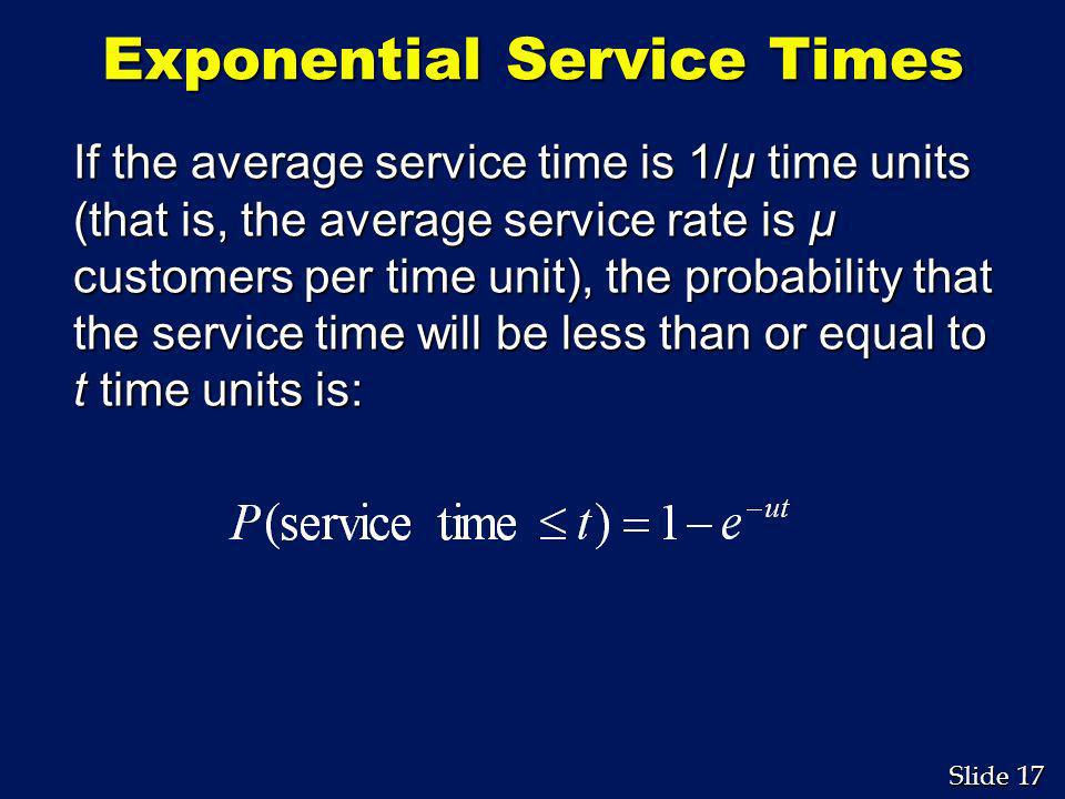 Exponential Service Times