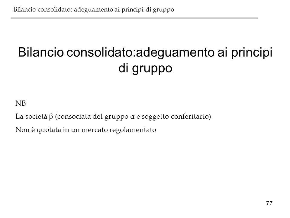 Bilancio consolidato:adeguamento ai principi di gruppo