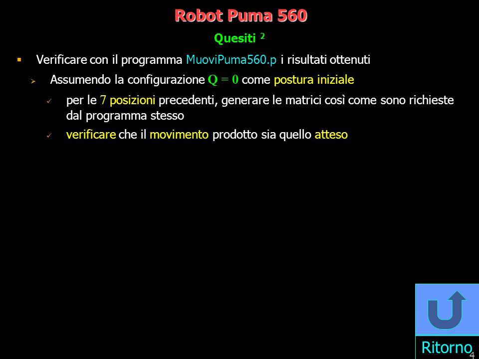 Robot Puma 560 Ritorno Quesiti 2
