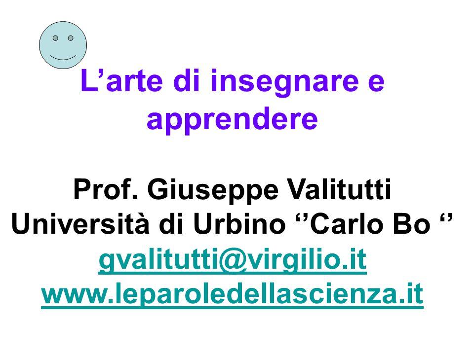 Prof. Giuseppe Valitutti Università di Urbino ''Carlo Bo ''