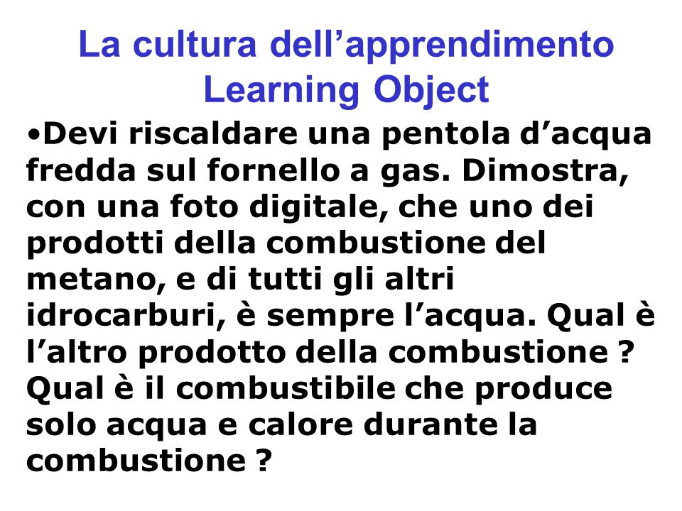 La cultura dell'apprendimento Learning Object