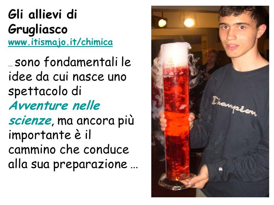 Gli allievi di Grugliasco www.itismajo.it/chimica