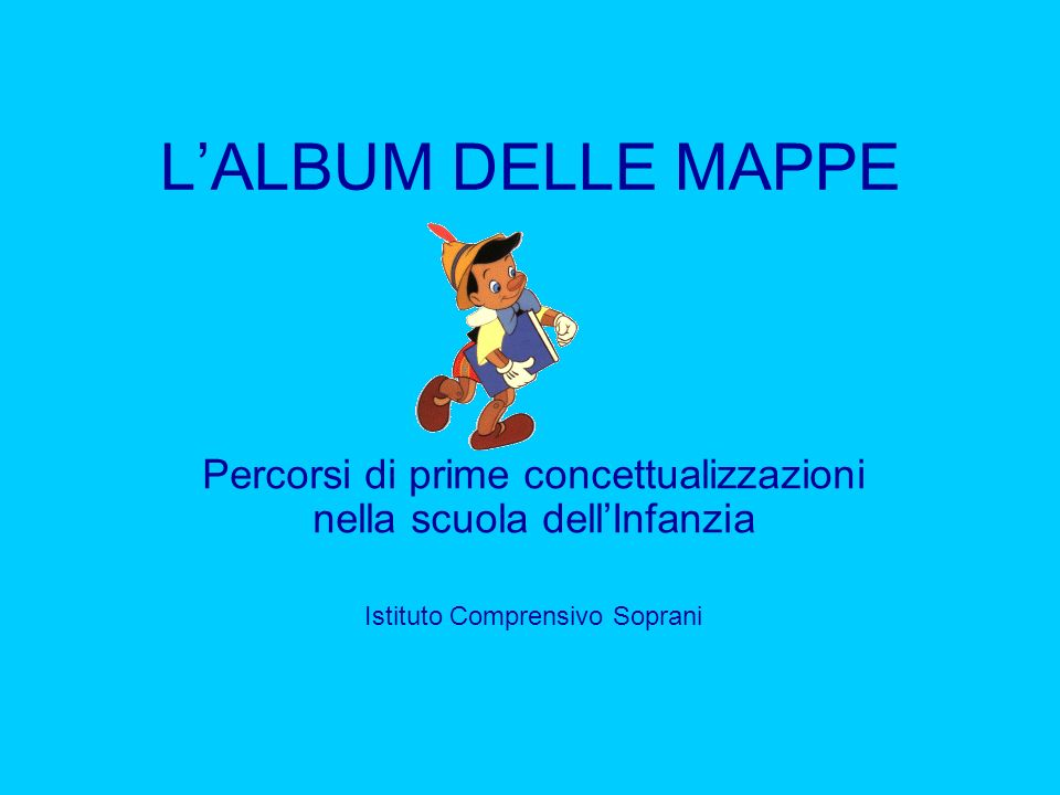 L'ALBUM DELLE MAPPE Percorsi di prime concettualizzazioni nella scuola dell'Infanzia.