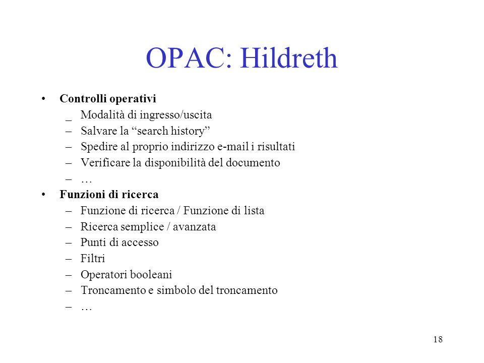 OPAC: Hildreth Controlli operativi _ Modalità di ingresso/uscita