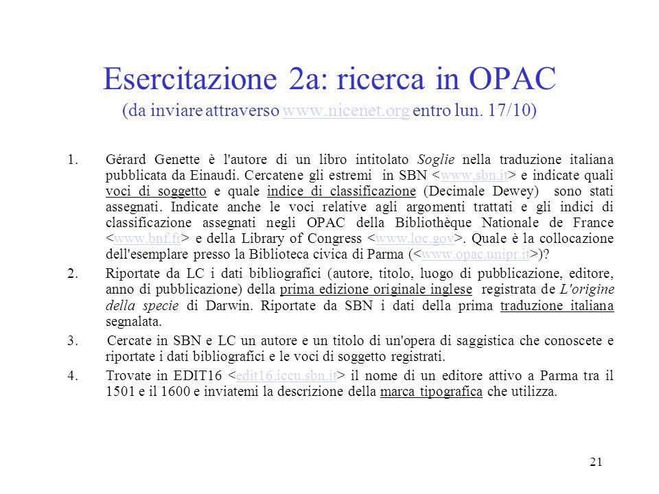 Esercitazione 2a: ricerca in OPAC (da inviare attraverso www. nicenet