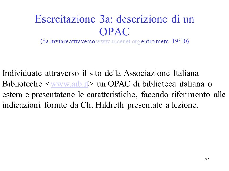 Esercitazione 3a: descrizione di un OPAC (da inviare attraverso www