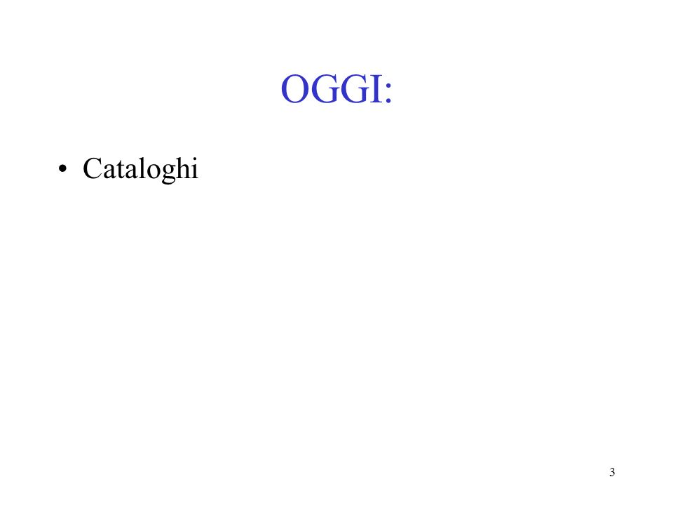 OGGI: Cataloghi