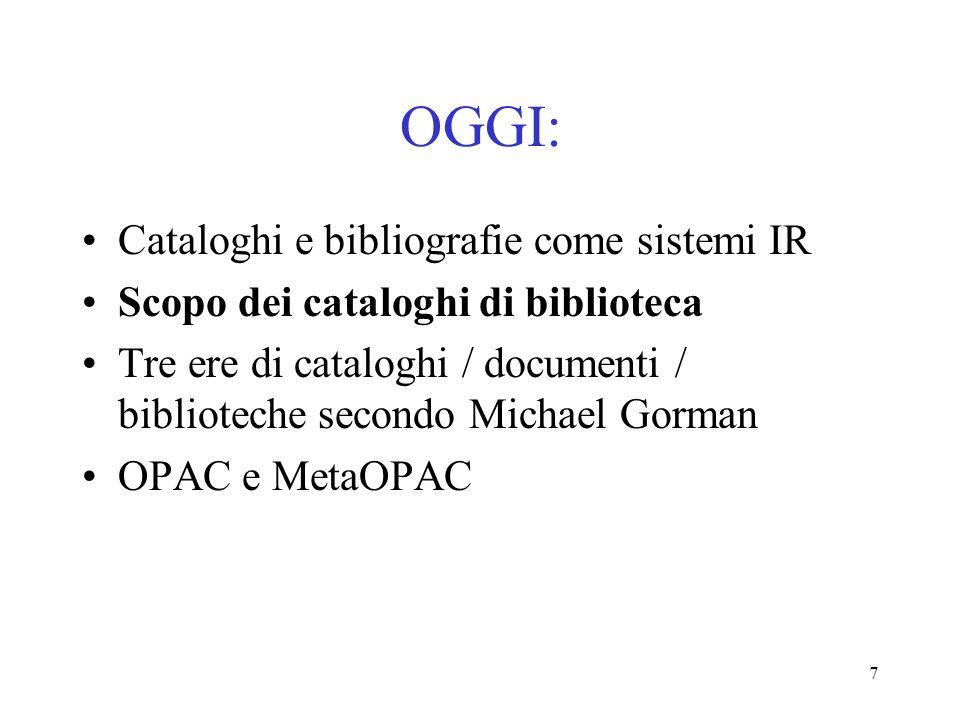 OGGI: Cataloghi e bibliografie come sistemi IR