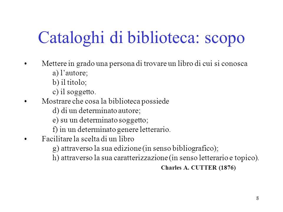 Cataloghi di biblioteca: scopo