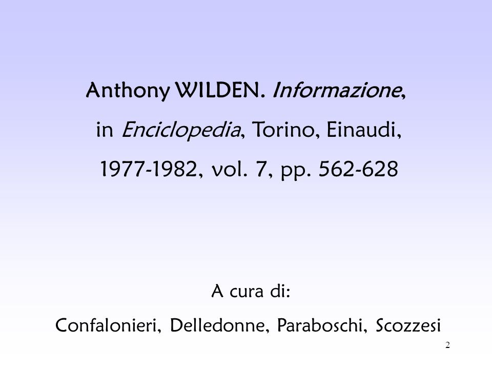 Anthony WILDEN. Informazione,