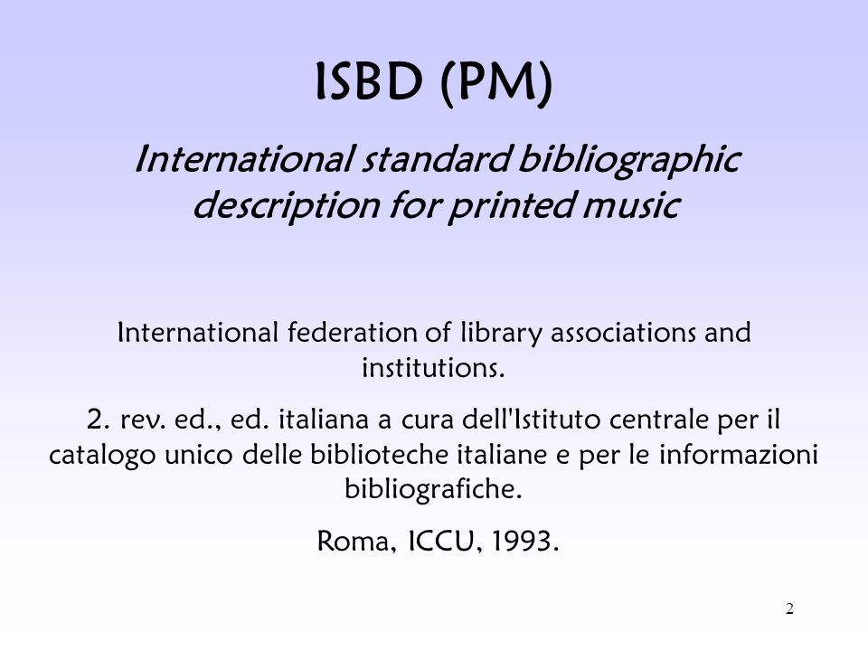 International standard bibliographic description for printed music