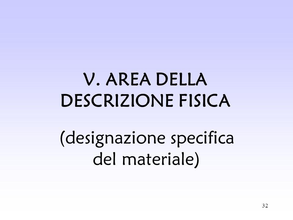 V. AREA DELLA DESCRIZIONE FISICA