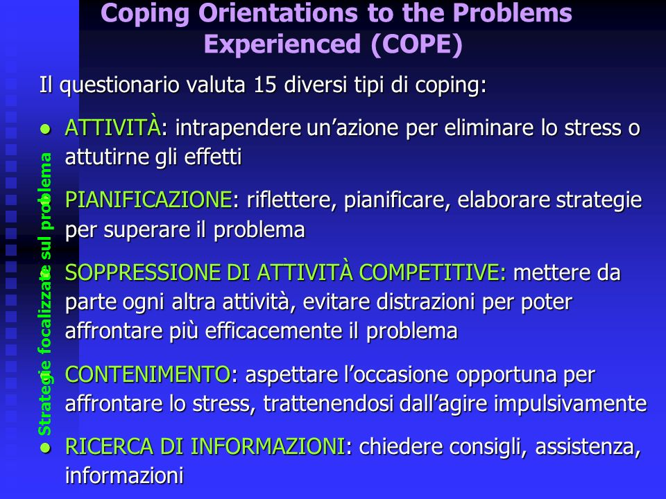 Coping Orientations to the Problems Experienced (COPE)