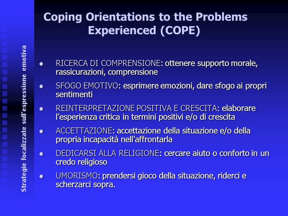 Coping Orientations to the Problems Experienced (COPE)‏