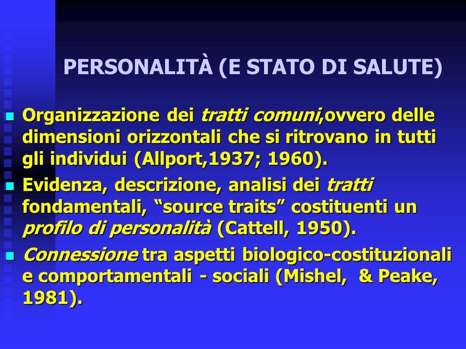 PERSONALITÀ (E STATO DI SALUTE)