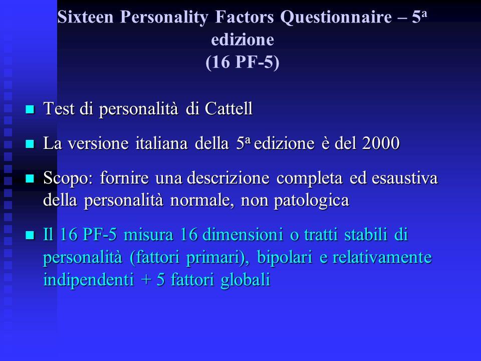 Sixteen Personality Factors Questionnaire – 5a edizione (16 PF-5)