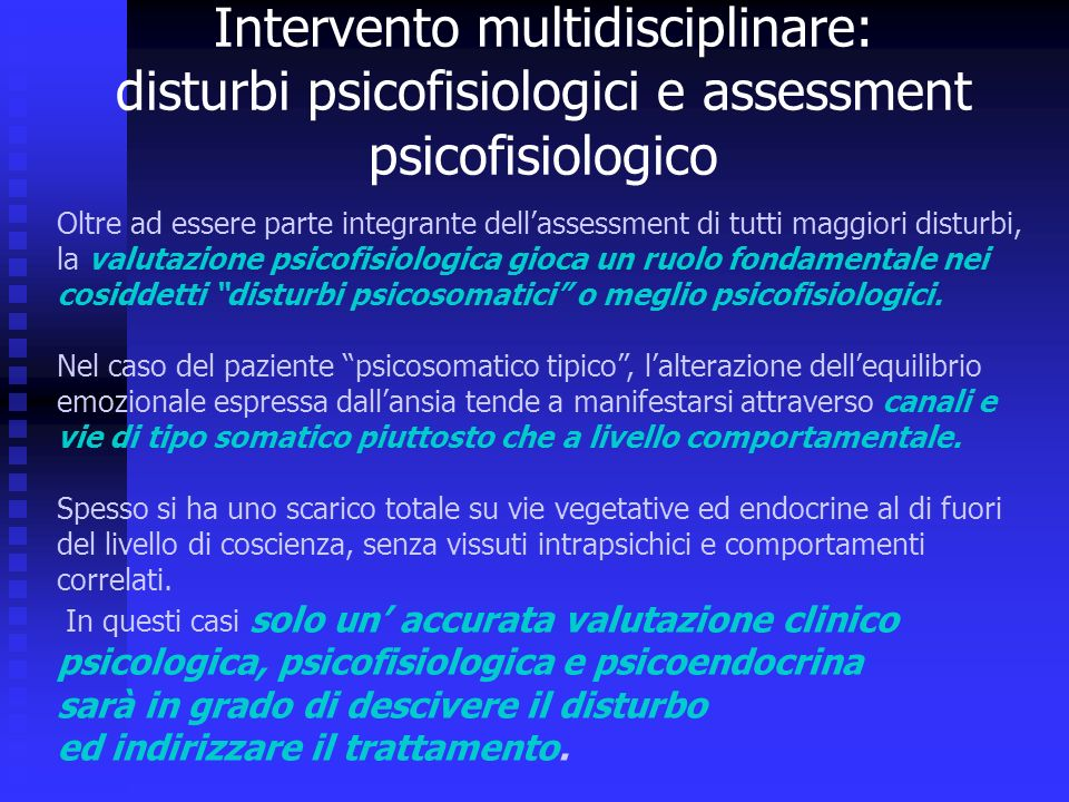 Intervento multidisciplinare: disturbi psicofisiologici e assessment psicofisiologico