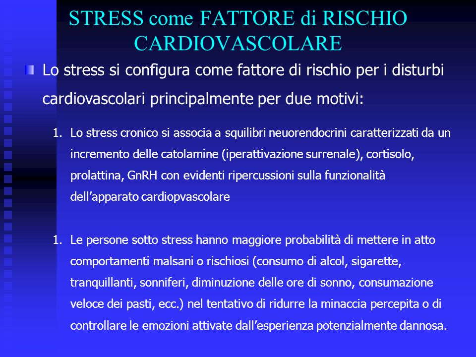 STRESS come FATTORE di RISCHIO CARDIOVASCOLARE