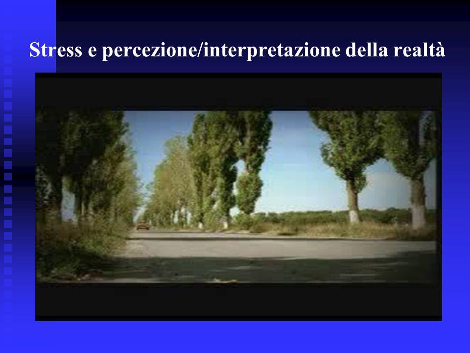 Stress e percezione/interpretazione della realtà