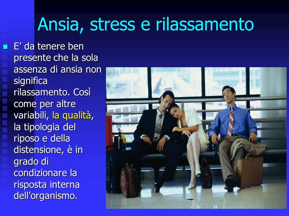 Ansia, stress e rilassamento