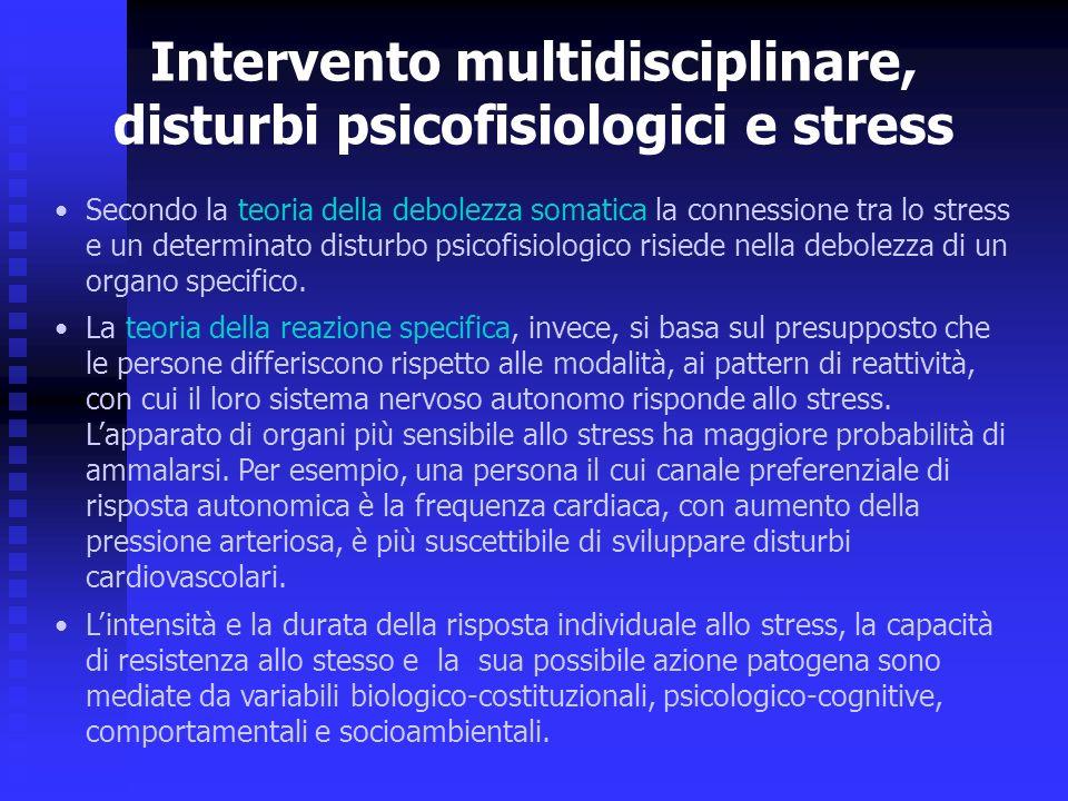Intervento multidisciplinare, disturbi psicofisiologici e stress
