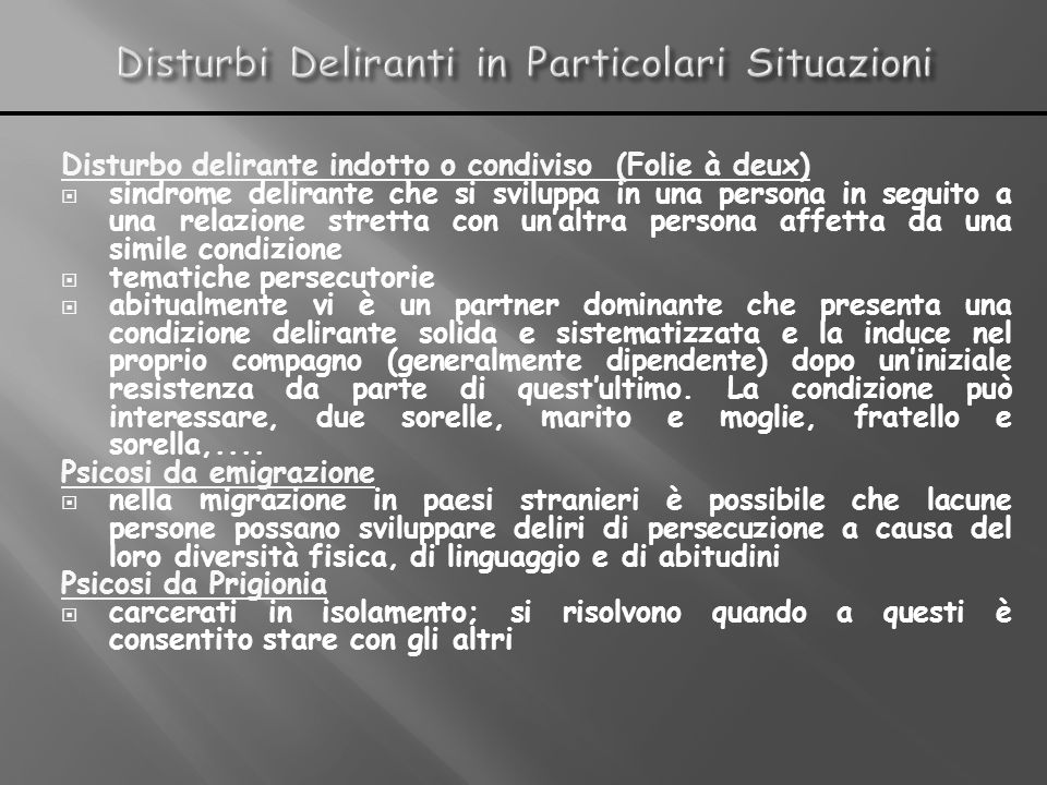 Disturbi Deliranti in Particolari Situazioni