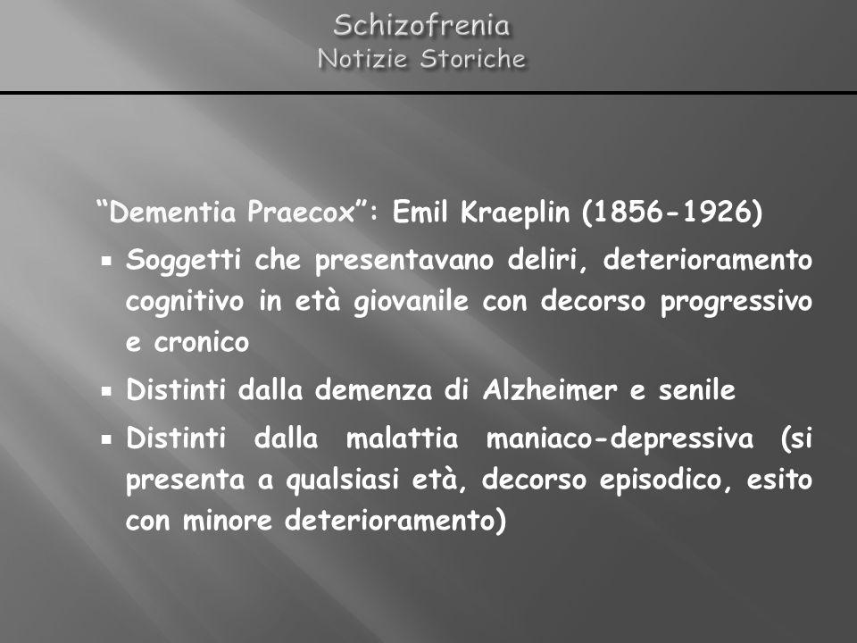 Schizofrenia Notizie Storiche