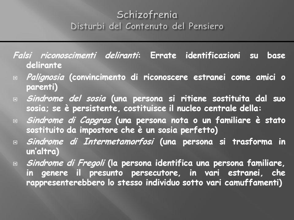 Schizofrenia Disturbi del Contenuto del Pensiero