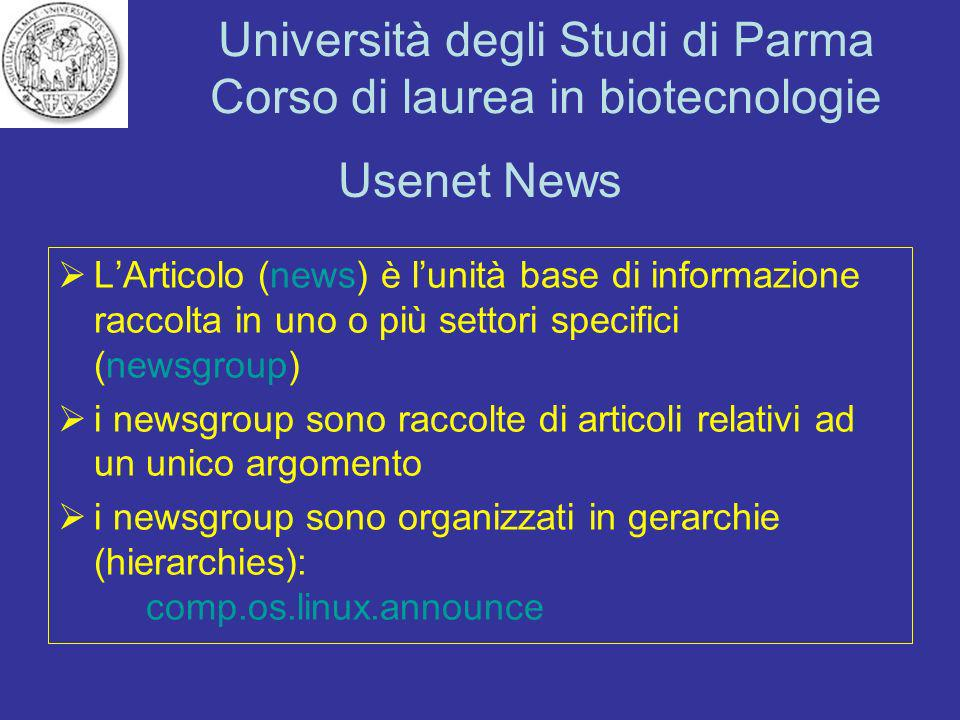 Usenet News L'Articolo (news) è l'unità base di informazione raccolta in uno o più settori specifici (newsgroup)