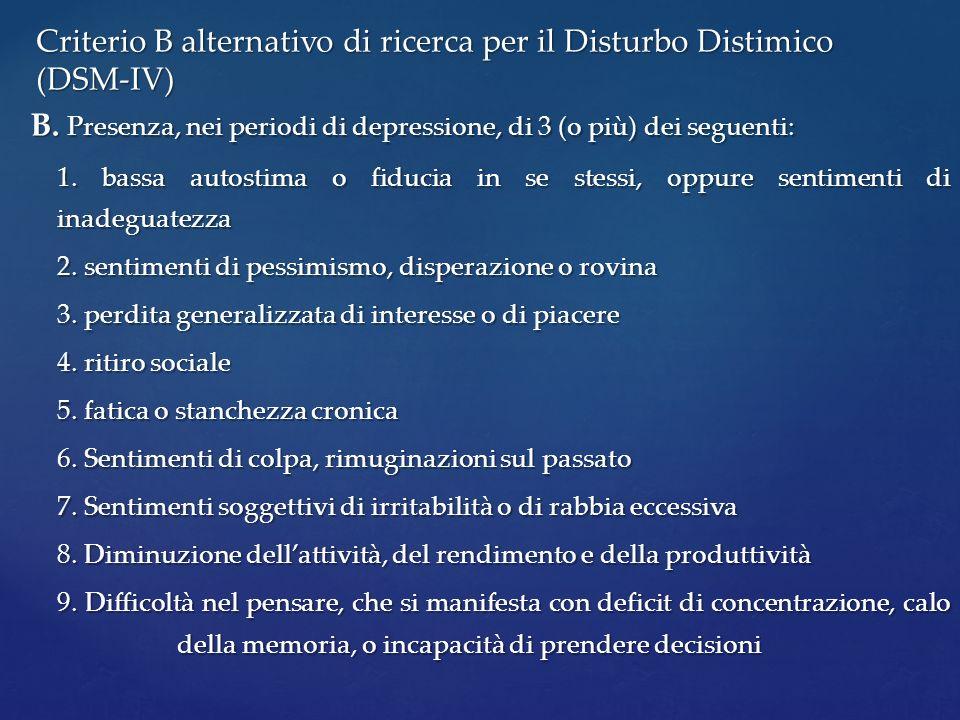 Criterio B alternativo di ricerca per il Disturbo Distimico (DSM-IV)