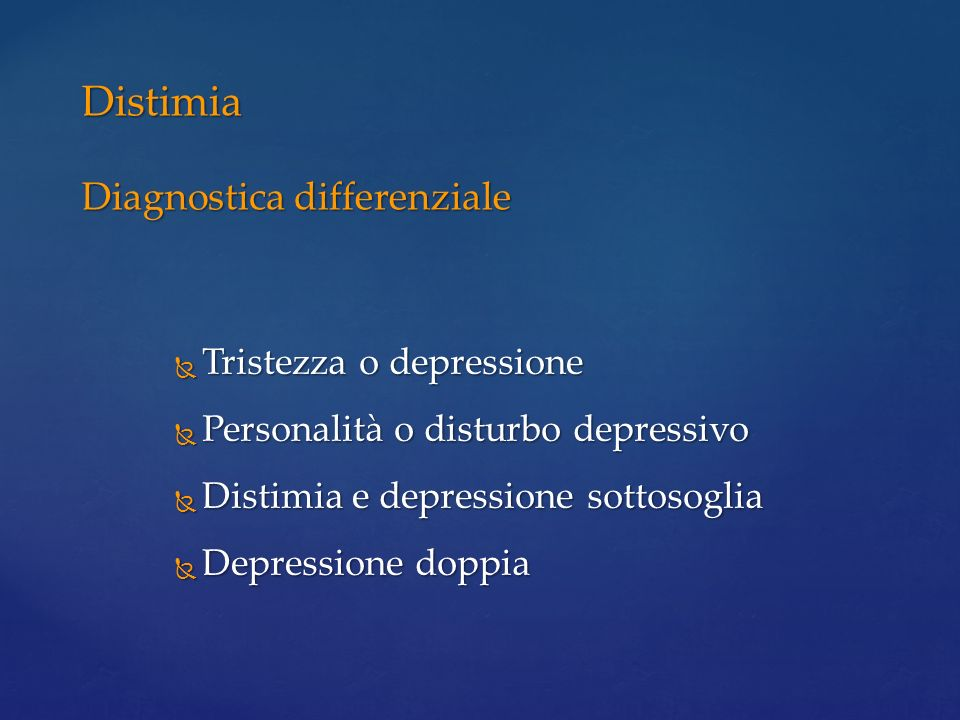 Distimia Diagnostica differenziale