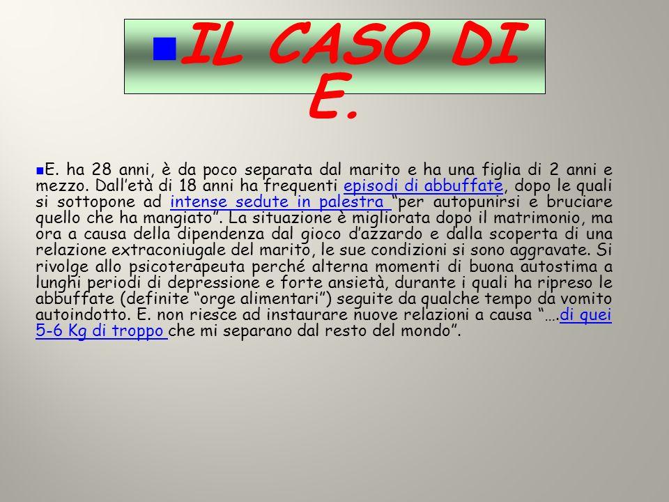 IL CASO DI E.