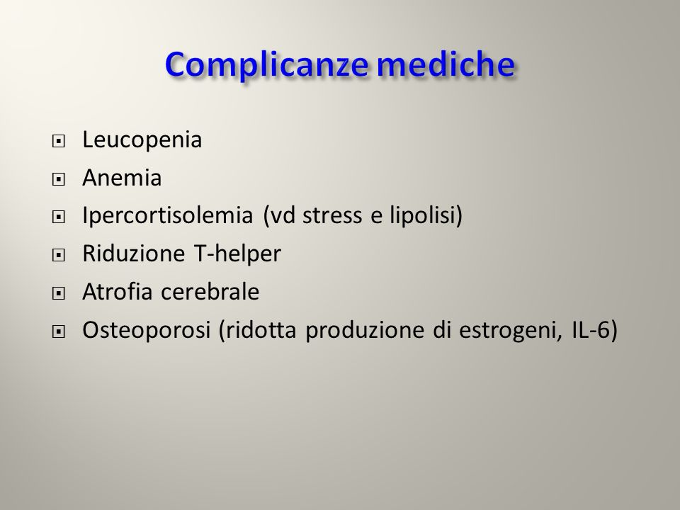 Complicanze mediche Leucopenia Anemia