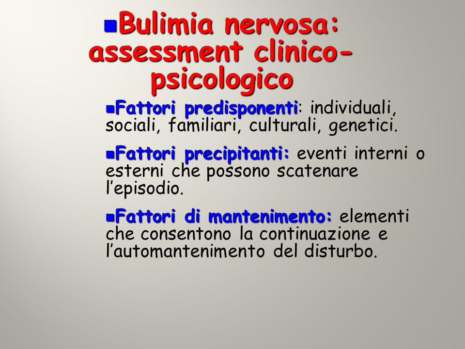 Bulimia nervosa: assessment clinico-psicologico