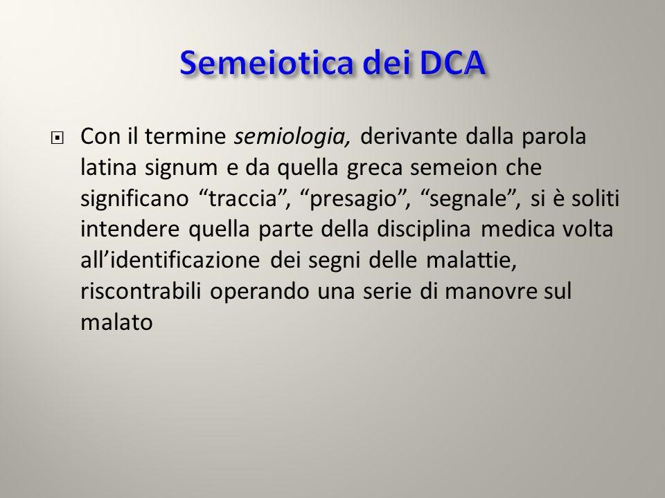 Semeiotica dei DCA