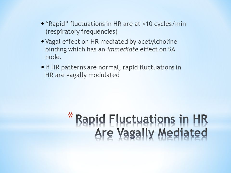Rapid Fluctuations in HR Are Vagally Mediated