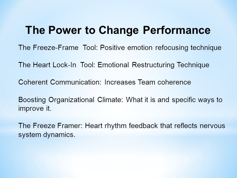 The Power to Change Performance