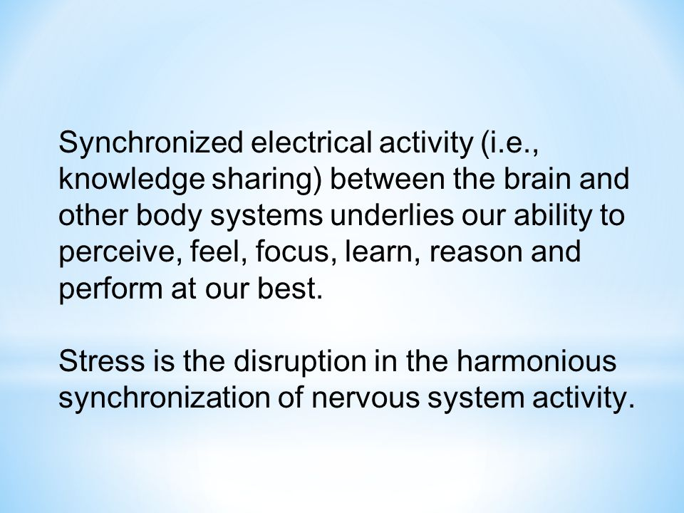 Synchronized electrical activity (i. e