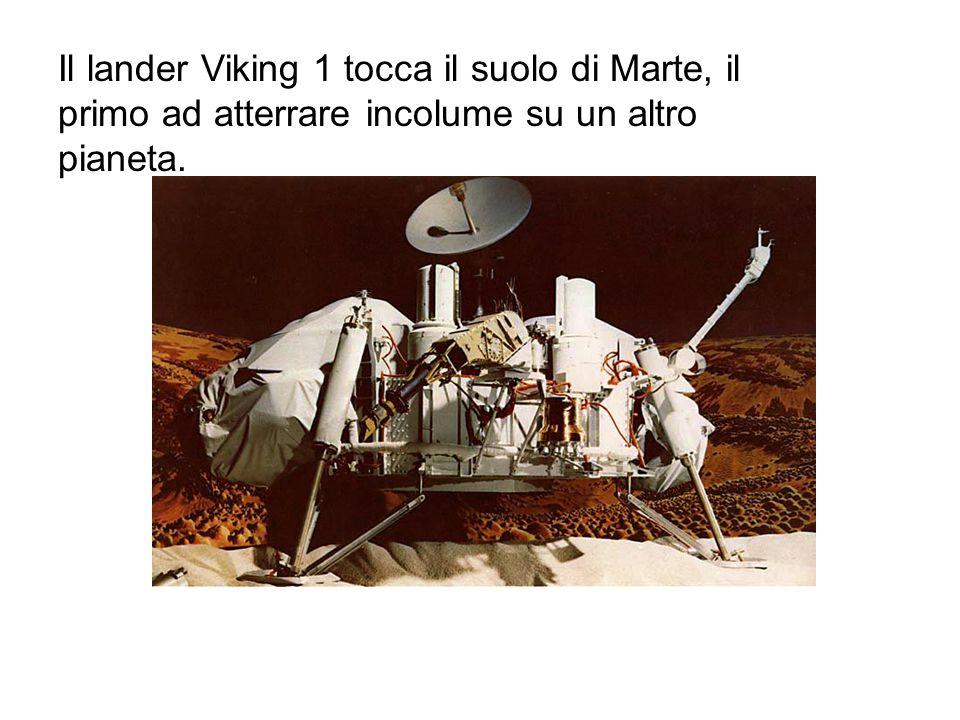 Il lander Viking 1 tocca il suolo di Marte, il primo ad atterrare incolume su un altro pianeta.