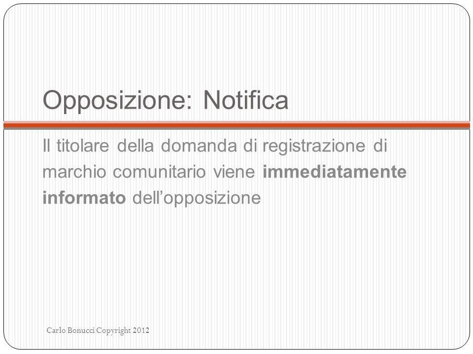 Opposizione: Notifica