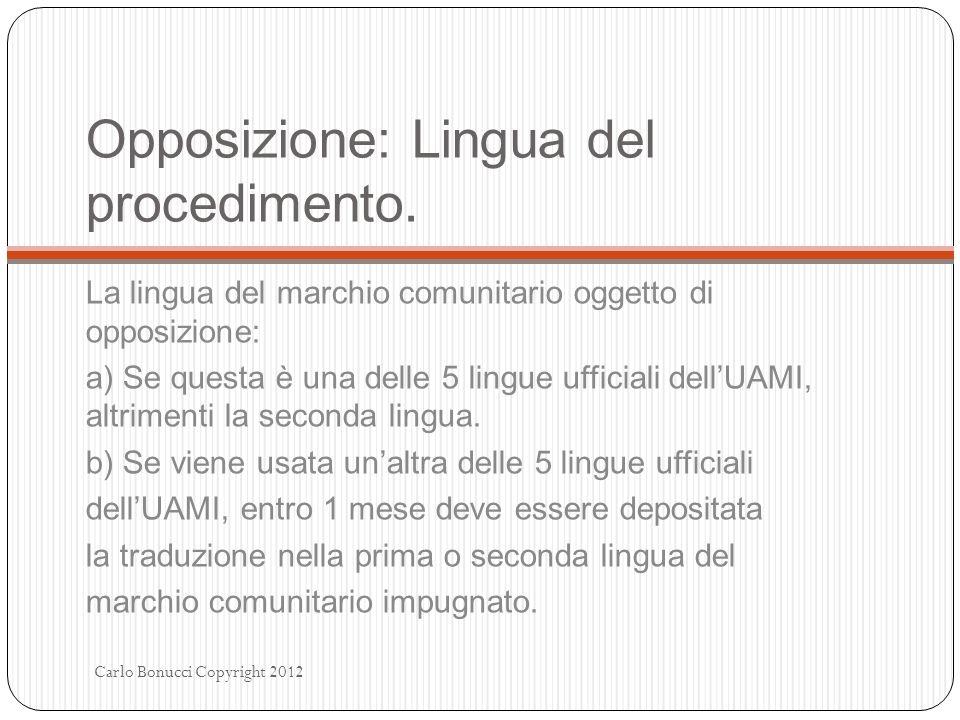Opposizione: Lingua del procedimento.