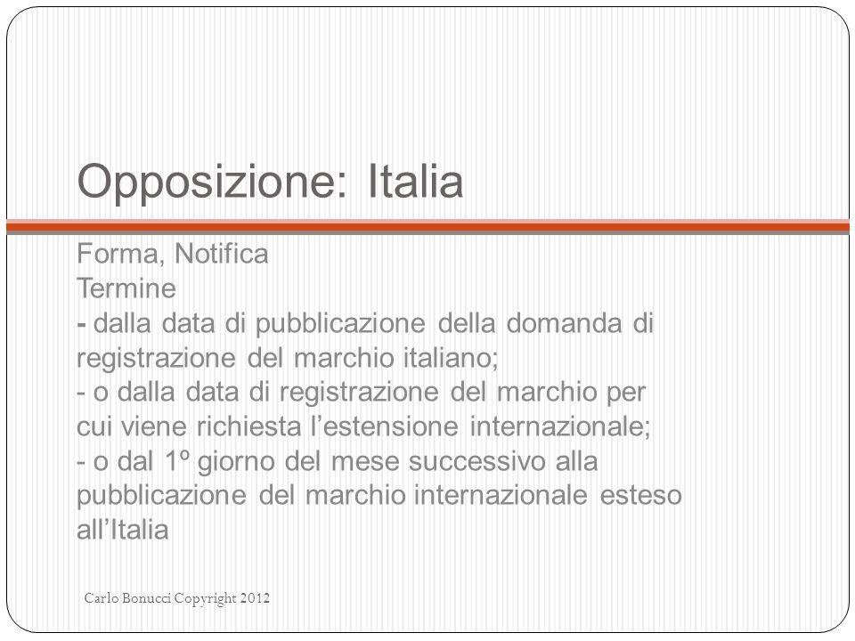 Opposizione: Italia Forma, Notifica Termine