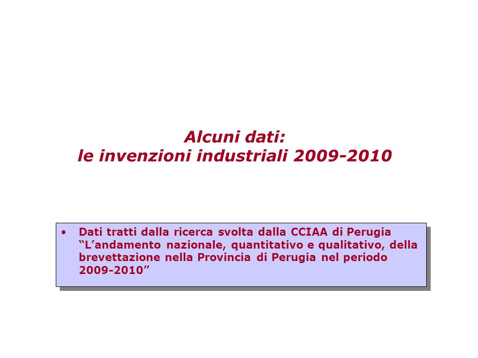 Alcuni dati: le invenzioni industriali 2009-2010