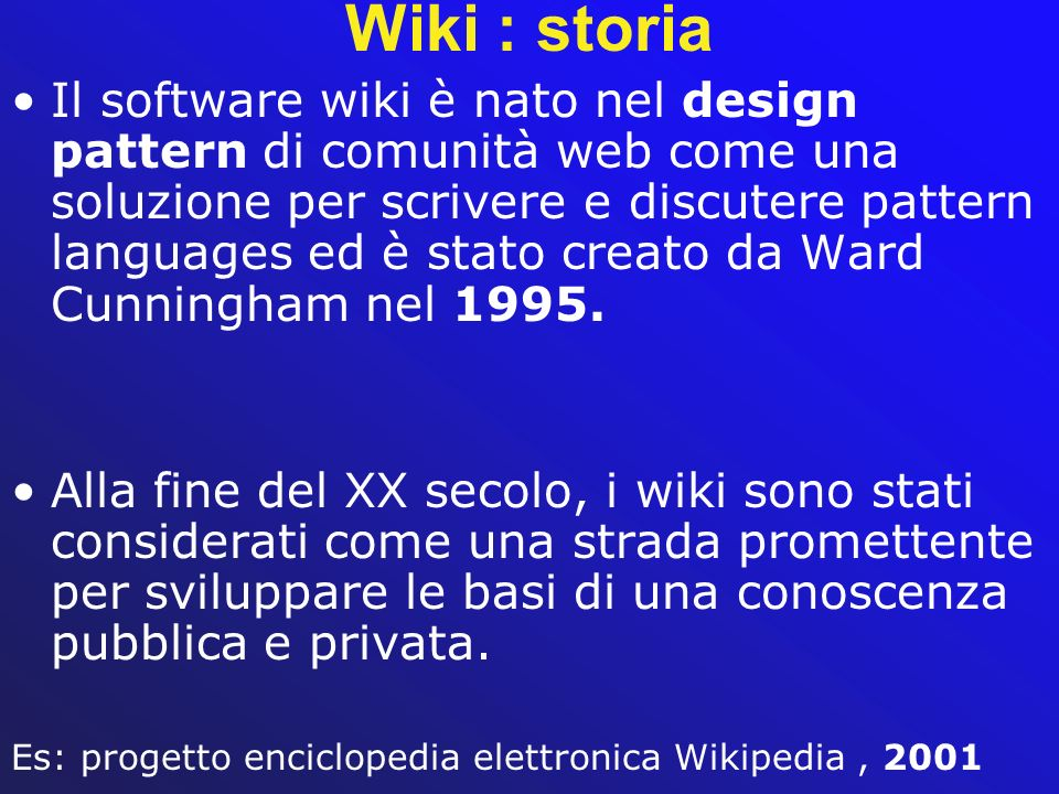 Wiki : storia