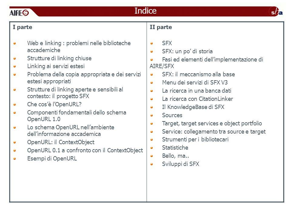 Indice I parte Web e linking : problemi nelle biblioteche accademiche
