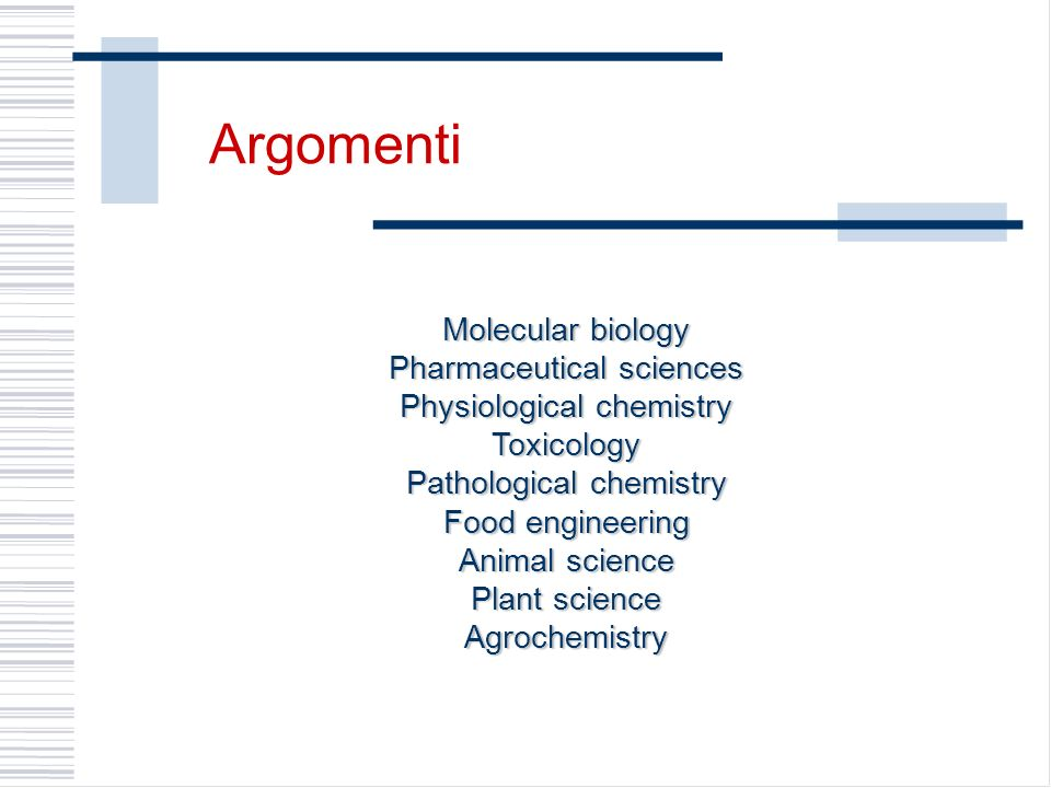 Argomenti Molecular biology Pharmaceutical sciences