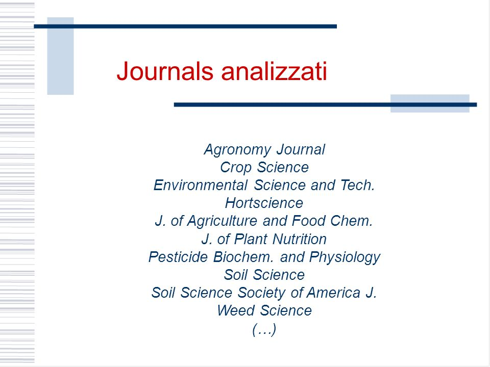 Journals analizzati Agronomy Journal Crop Science