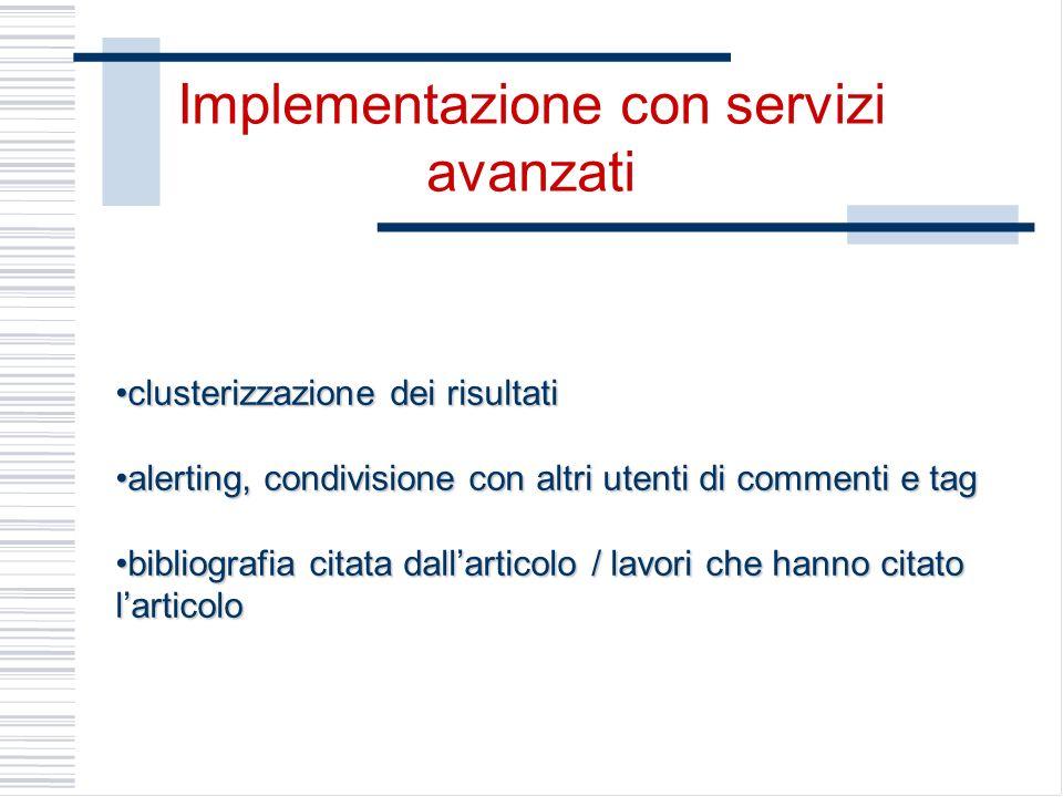 Implementazione con servizi avanzati